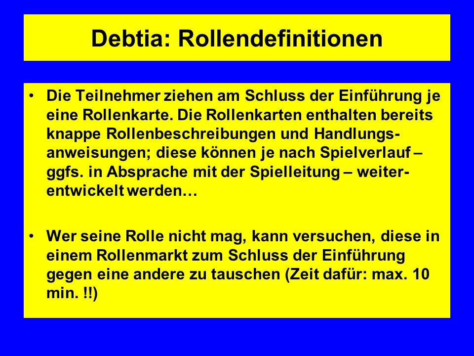 Debtia: Rollendefinitionen