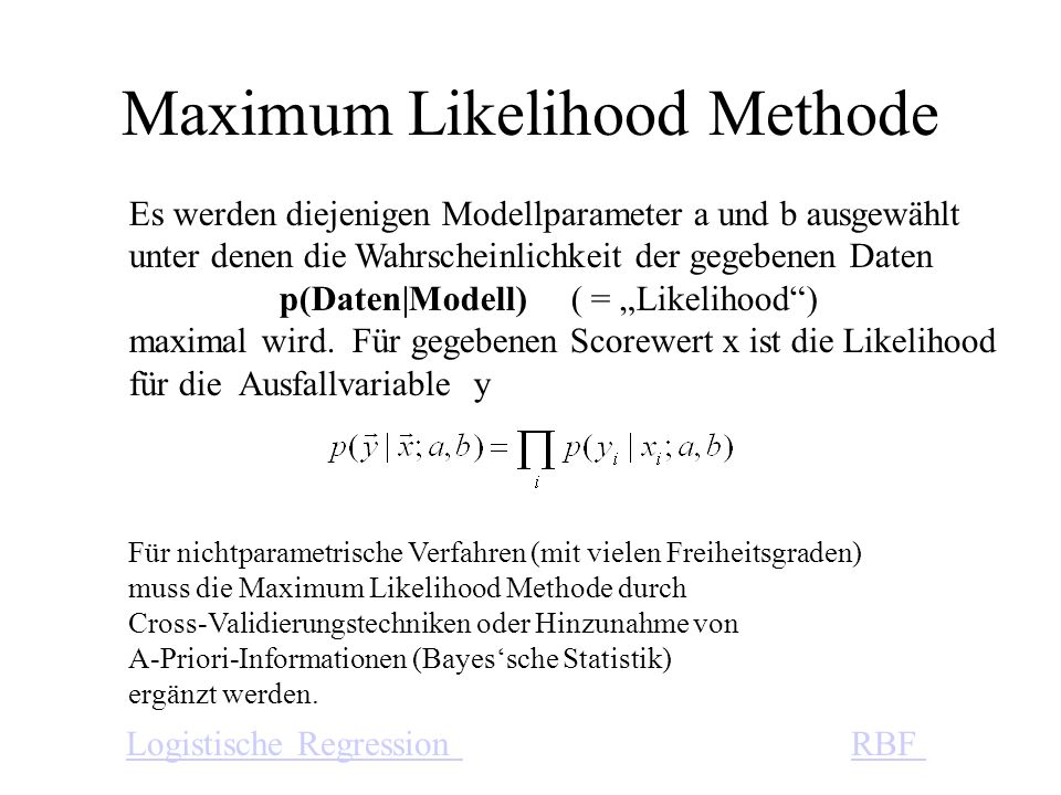 Maximum Likelihood Methode