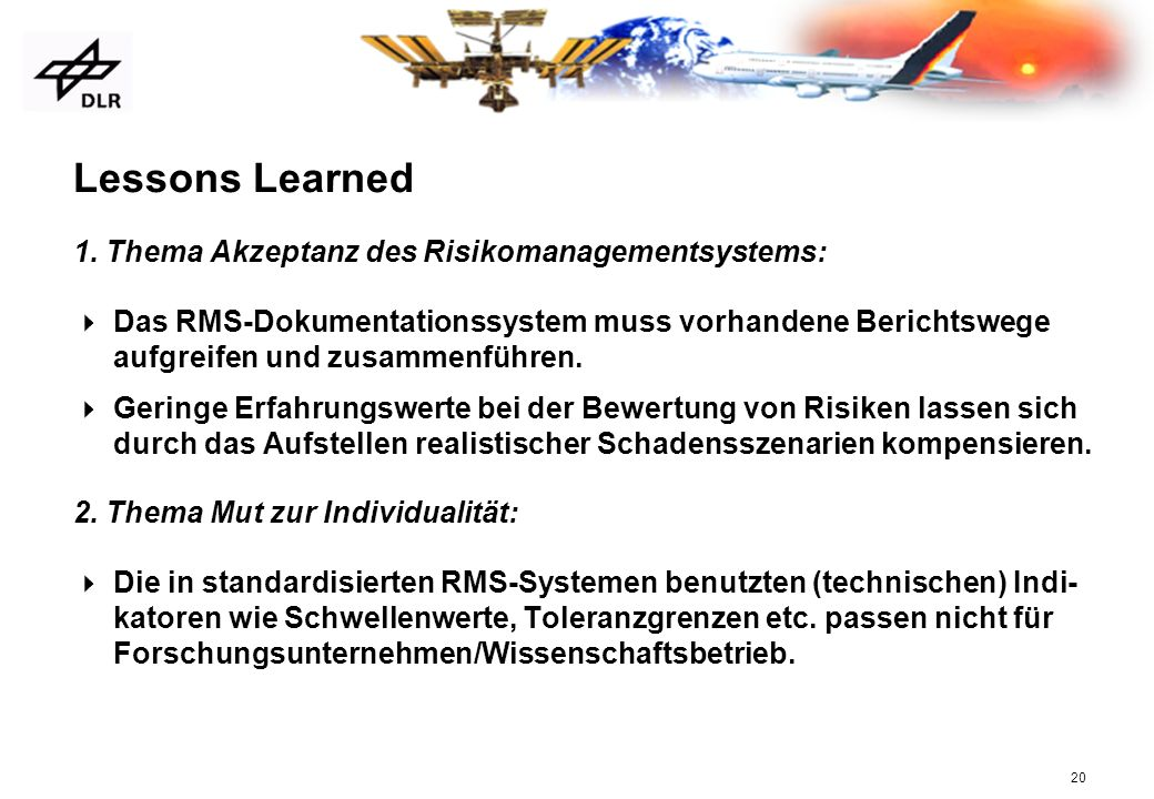 Lessons Learned 1. Thema Akzeptanz des Risikomanagementsystems: