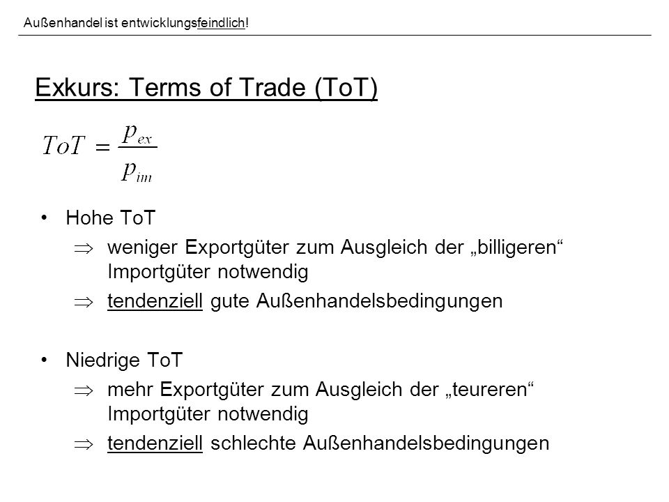 Exkurs: Terms of Trade (ToT)