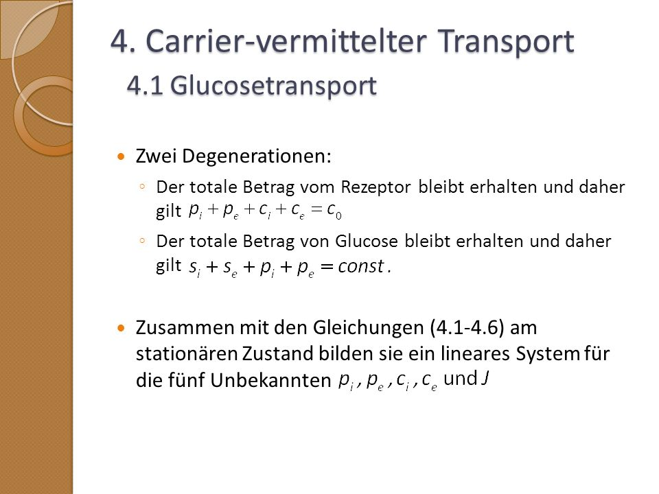 4. Carrier-vermittelter Transport 4.1 Glucosetransport