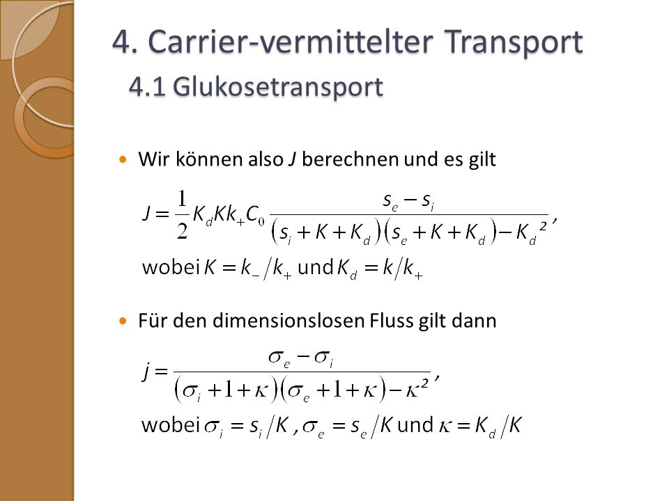 4. Carrier-vermittelter Transport 4.1 Glukosetransport