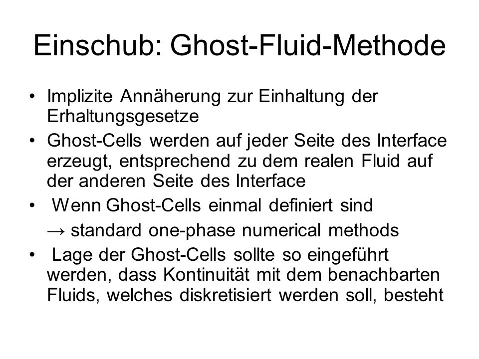 Einschub: Ghost-Fluid-Methode