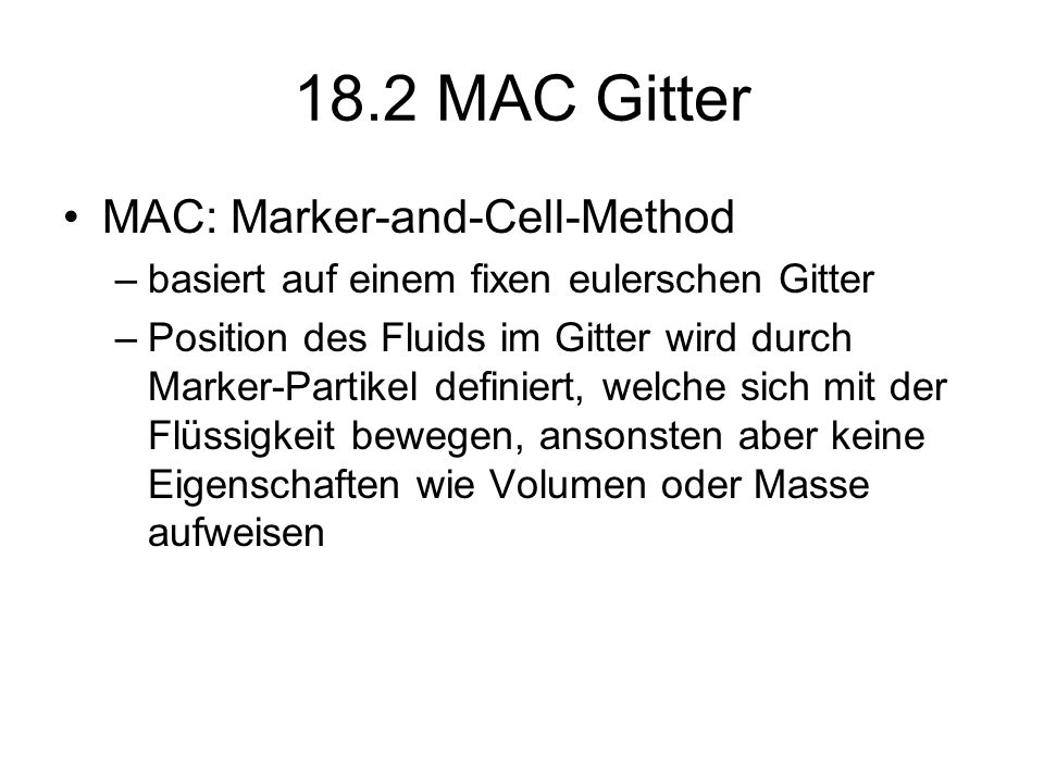 18.2 MAC Gitter MAC: Marker-and-Cell-Method