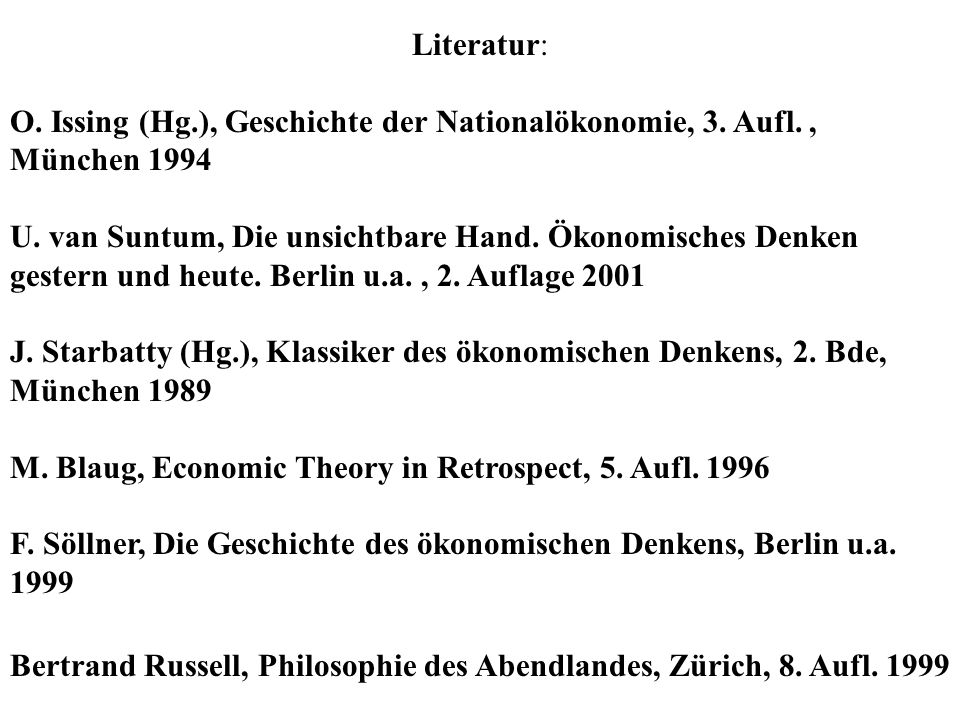 M. Blaug, Economic Theory in Retrospect, 5. Aufl