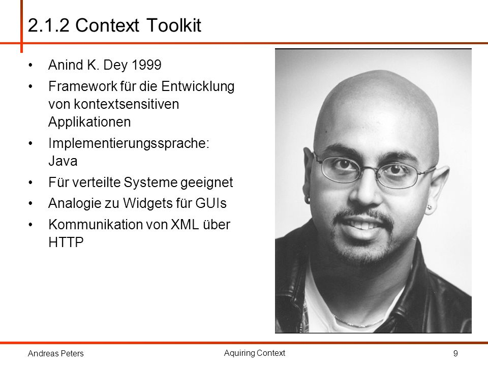 2.1.2 Context Toolkit Anind K. Dey 1999