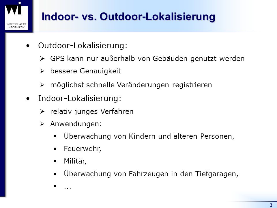Indoor- vs. Outdoor-Lokalisierung