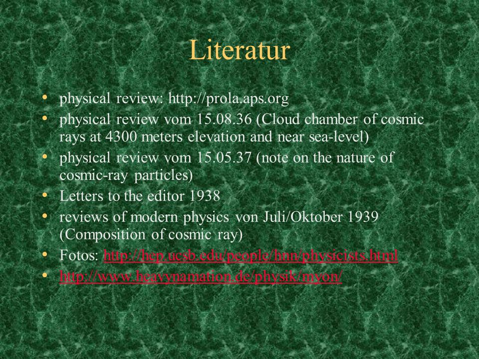 Literatur physical review: http://prola.aps.org