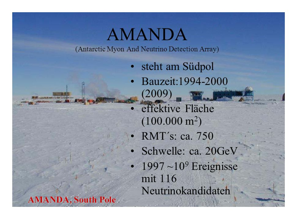 AMANDA (Antarctic Myon And Neutrino Detection Array)