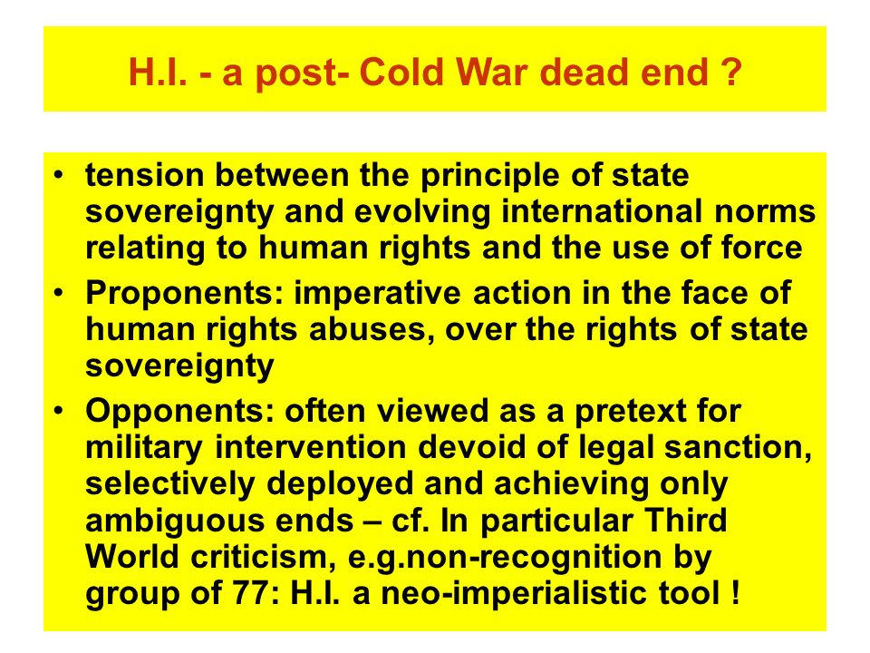 H.I. - a post- Cold War dead end