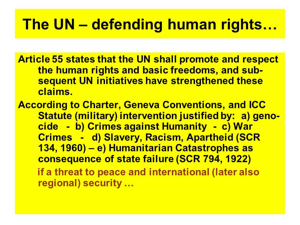 The UN – defending human rights…