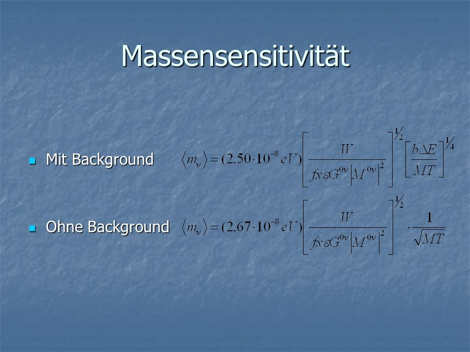 Massensensitivität Mit Background Ohne Background
