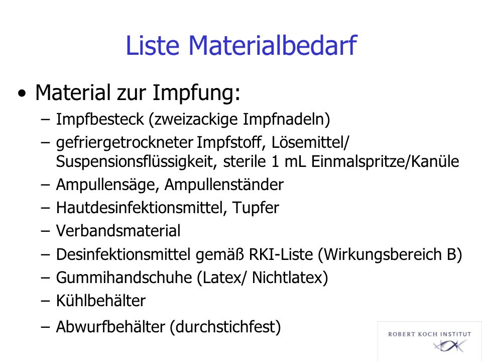 Liste Materialbedarf Material zur Impfung: