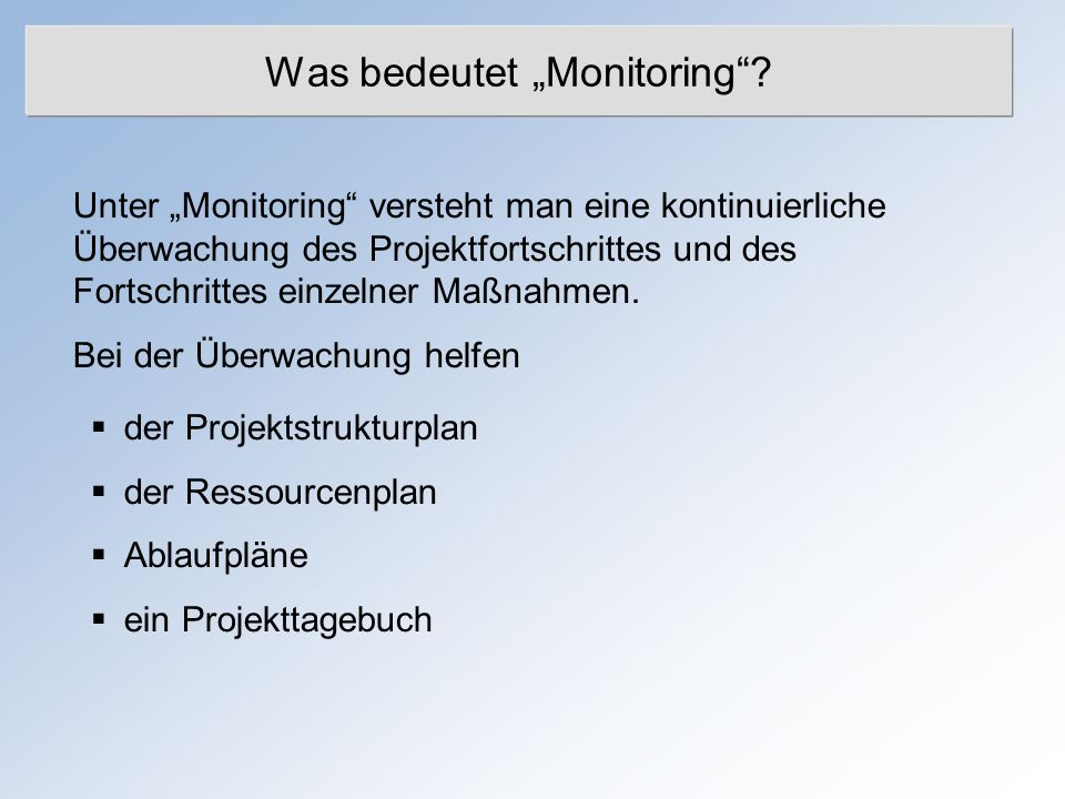 "Was bedeutet ""Monitoring"