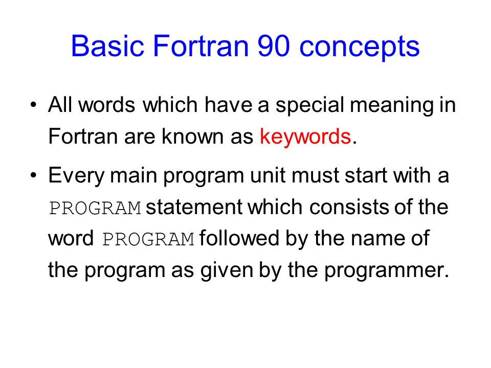 Basic Fortran 90 concepts