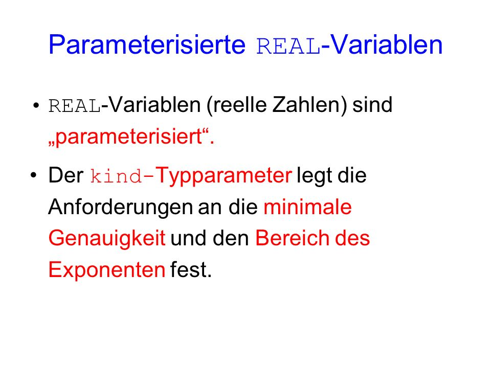 Parameterisierte REAL-Variablen