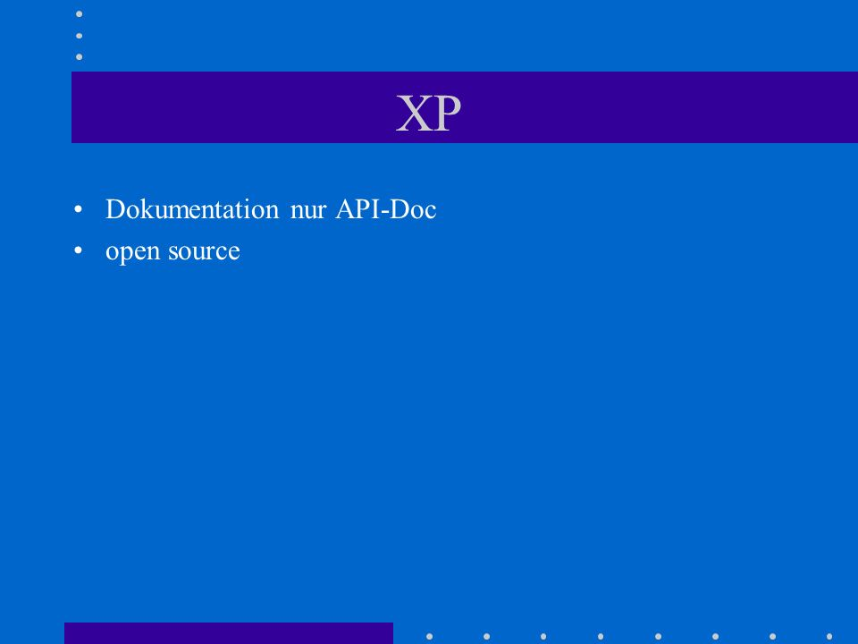 XP Dokumentation nur API-Doc open source