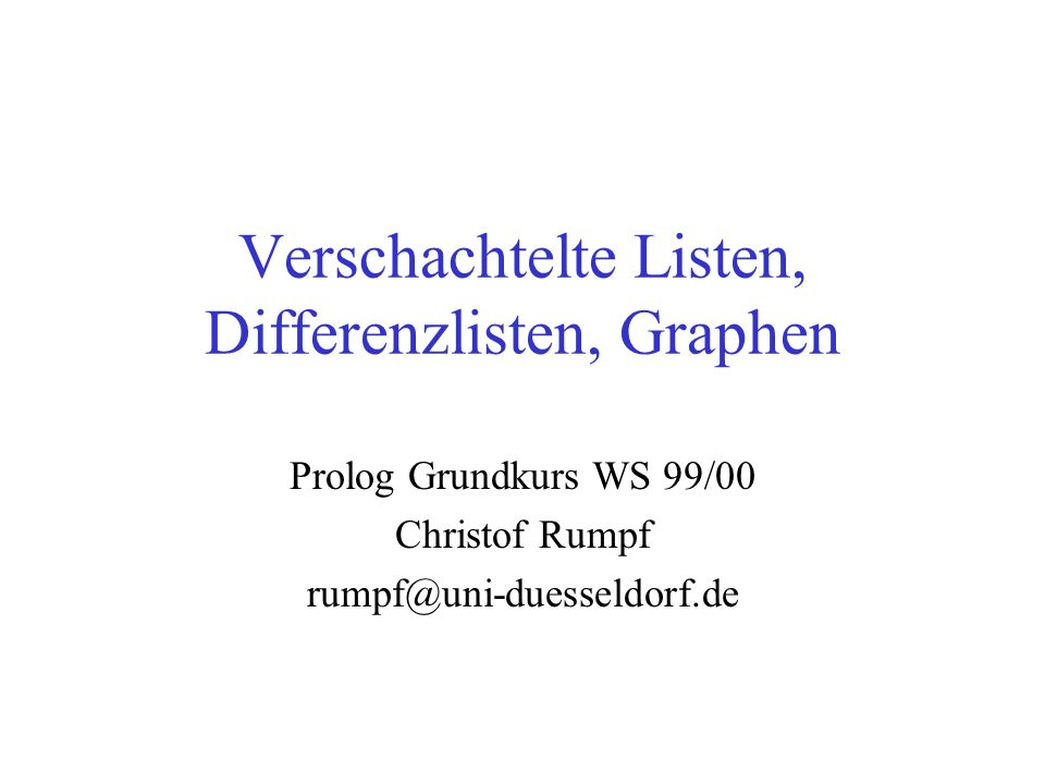 Verschachtelte Listen, Differenzlisten, Graphen