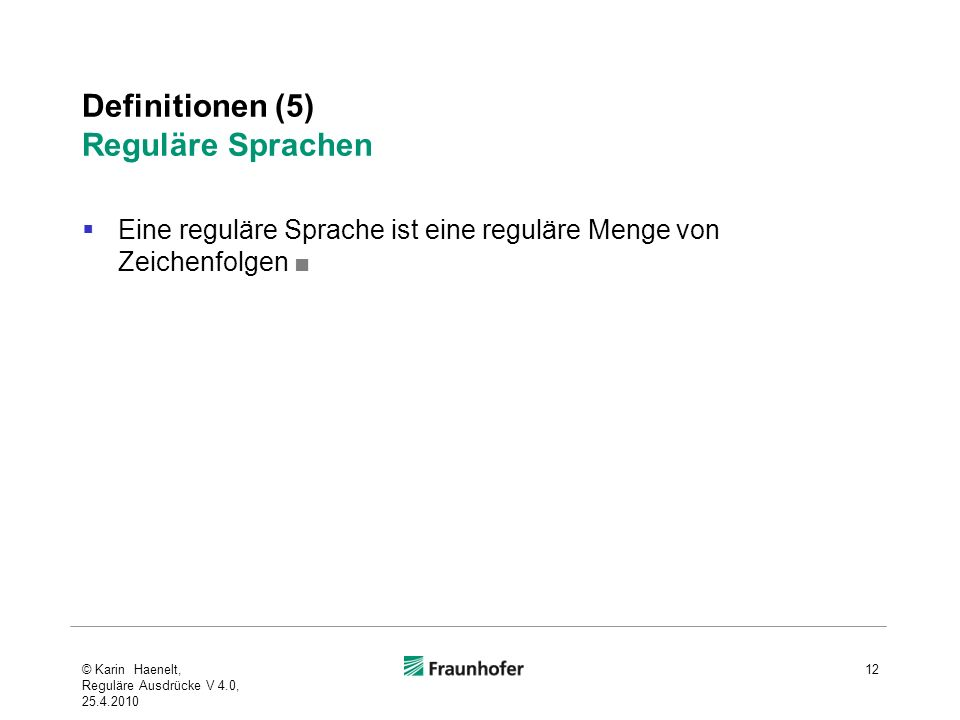 Definitionen (5) Reguläre Sprachen