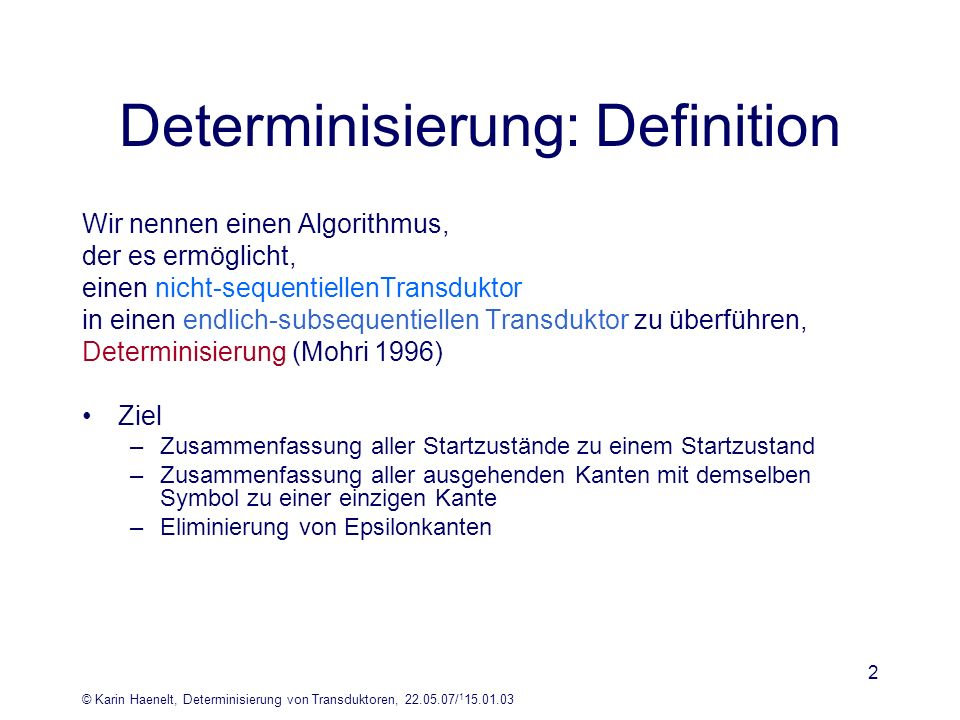 Determinisierung: Definition