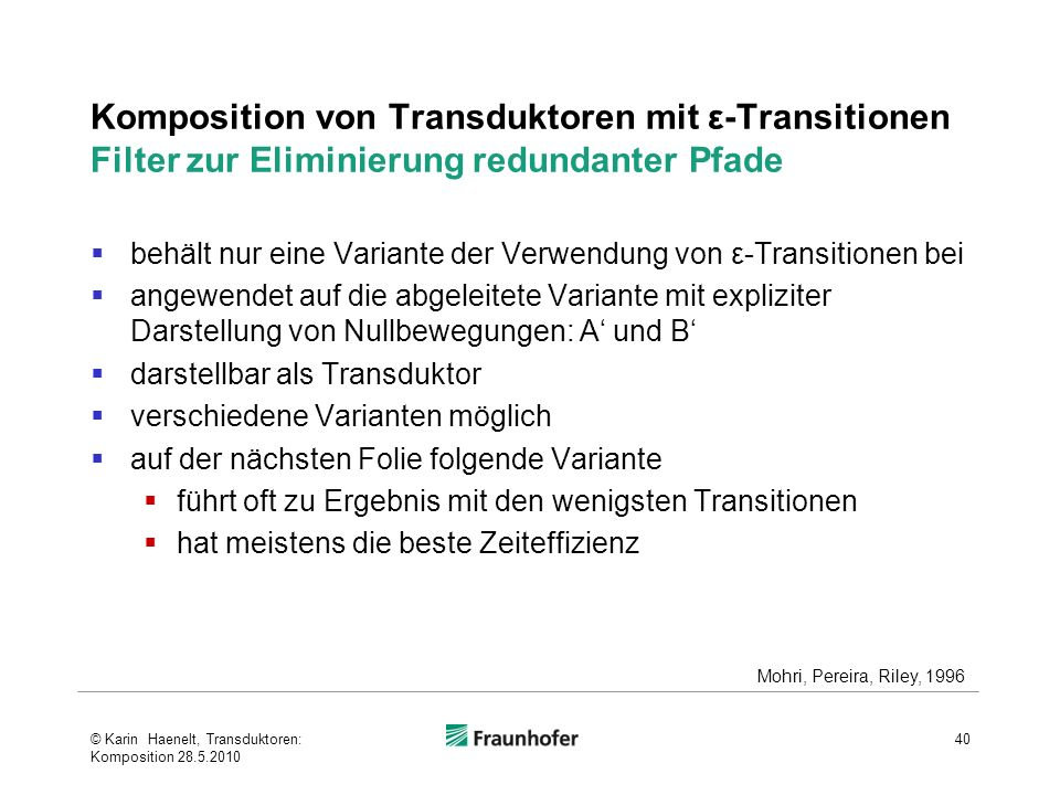 Komposition von Transduktoren mit ε-Transitionen Filter zur Eliminierung redundanter Pfade