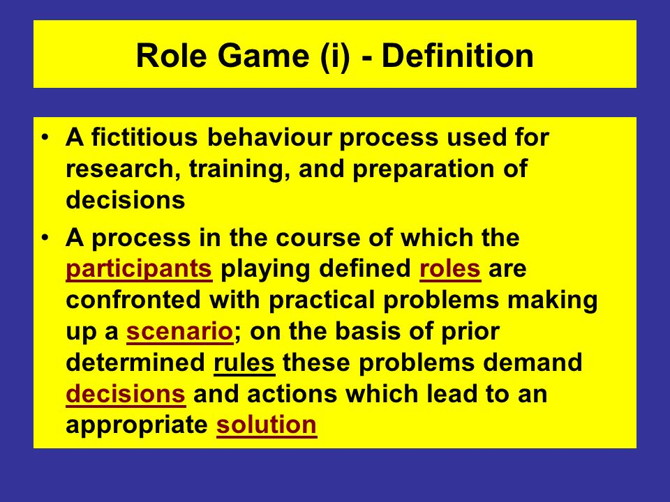 Role Game (i) - Definition