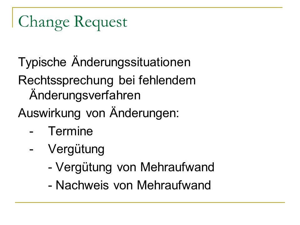 Change Request Typische Änderungssituationen