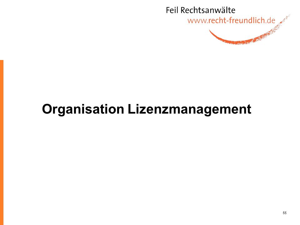 Organisation Lizenzmanagement