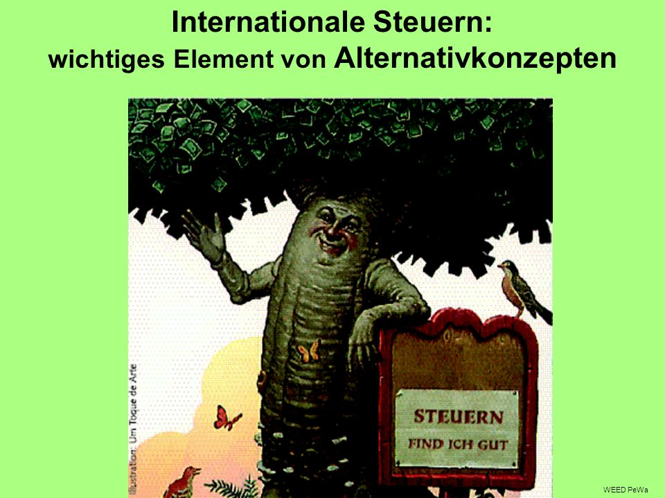 Internationale Steuern: wichtiges Element von Alternativkonzepten