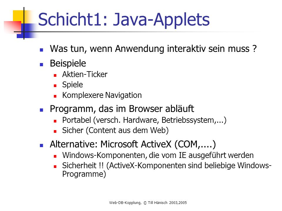 Schicht1: Java-Applets