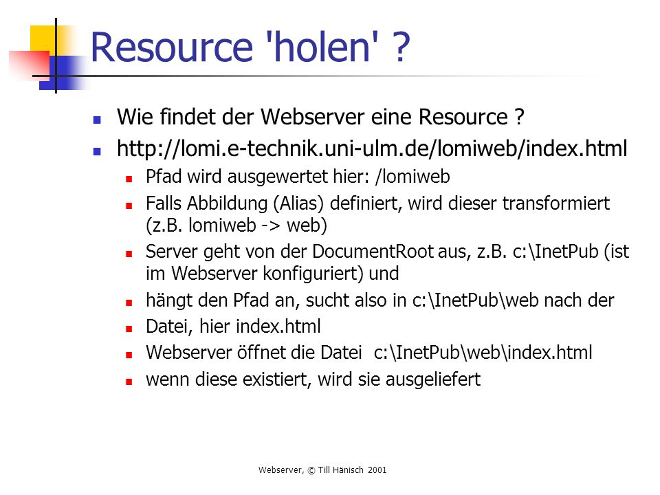 Resource holen Wie findet der Webserver eine Resource