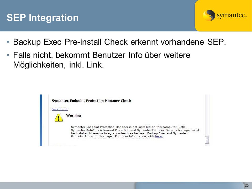 SEP Integration Backup Exec Pre-install Check erkennt vorhandene SEP.