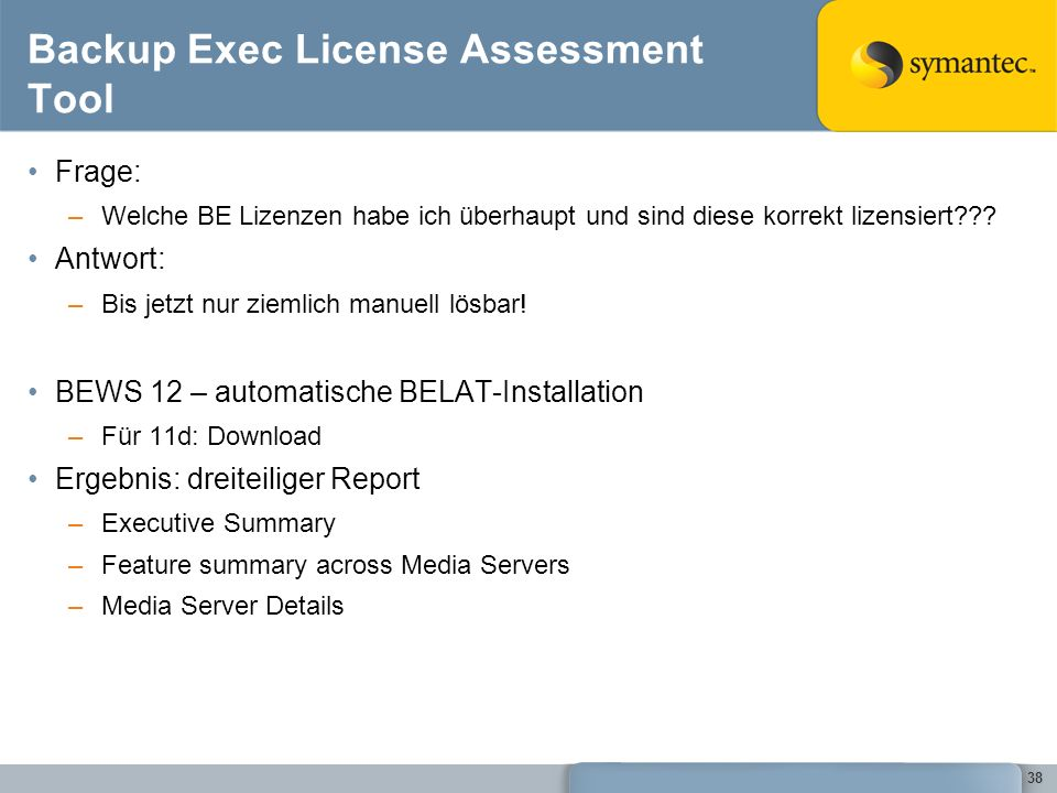 Backup Exec License Assessment Tool