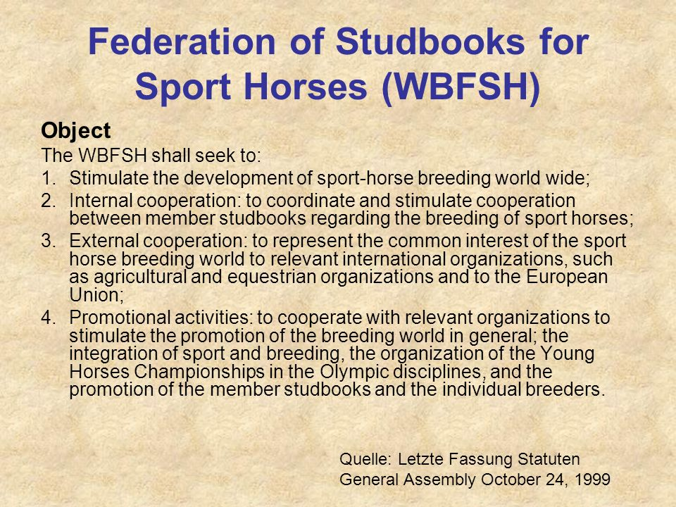 Federation of Studbooks for Sport Horses (WBFSH)