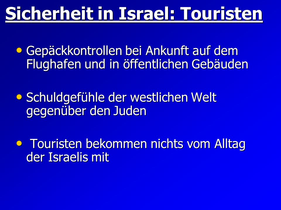 Sicherheit in Israel: Touristen