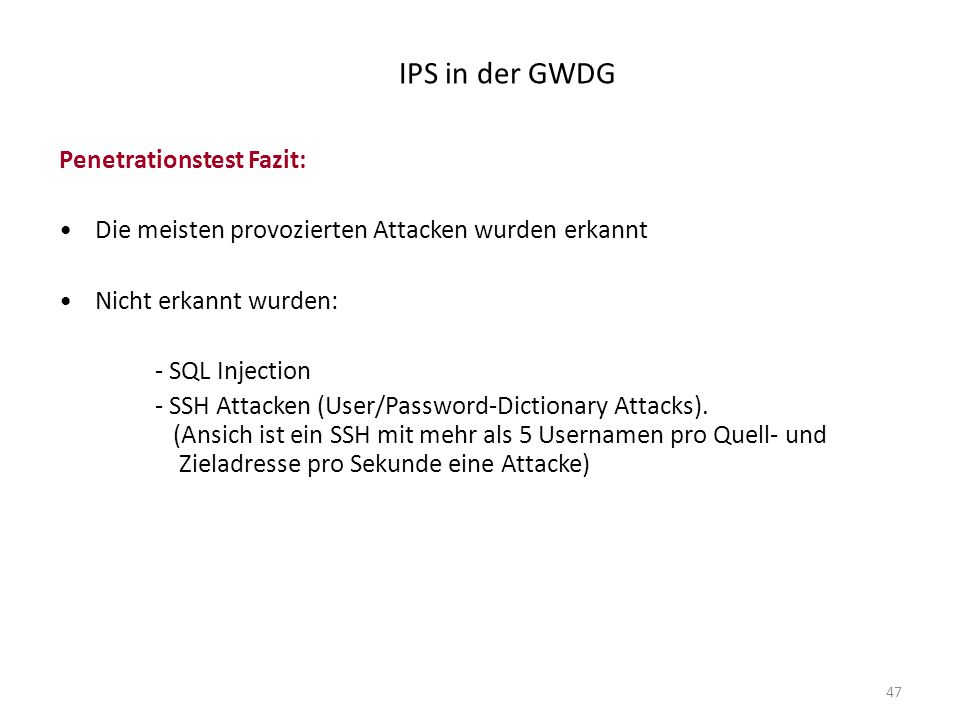 IPS in der GWDG Penetrationstest Fazit: