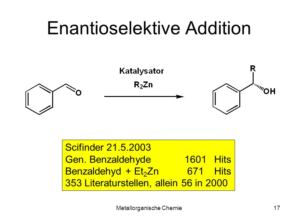 Enantioselektive Addition