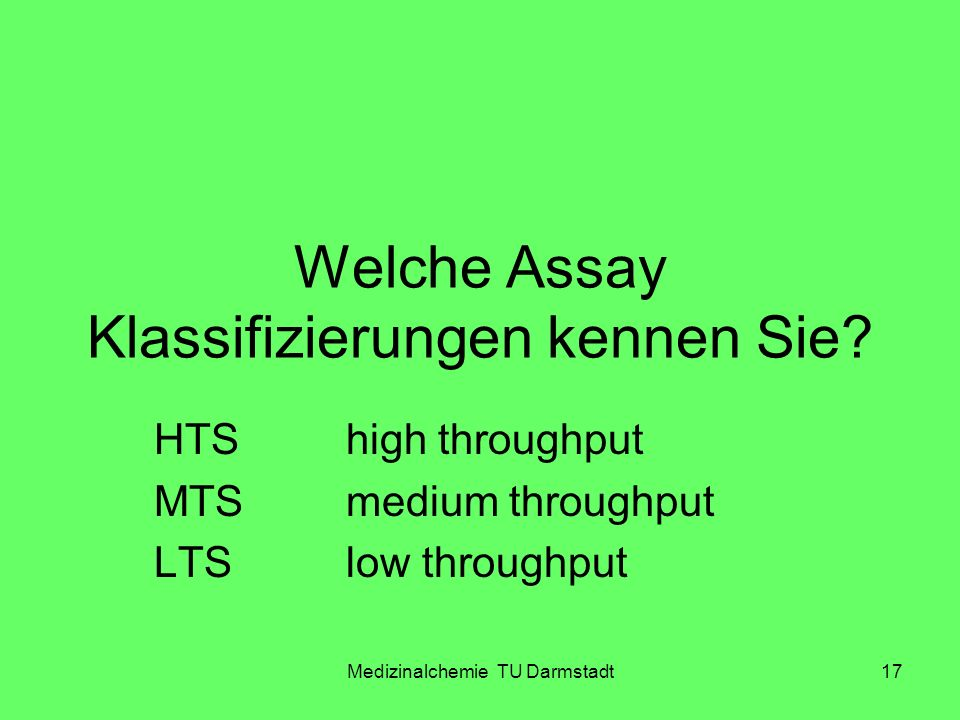Welche Assay Klassifizierungen kennen Sie