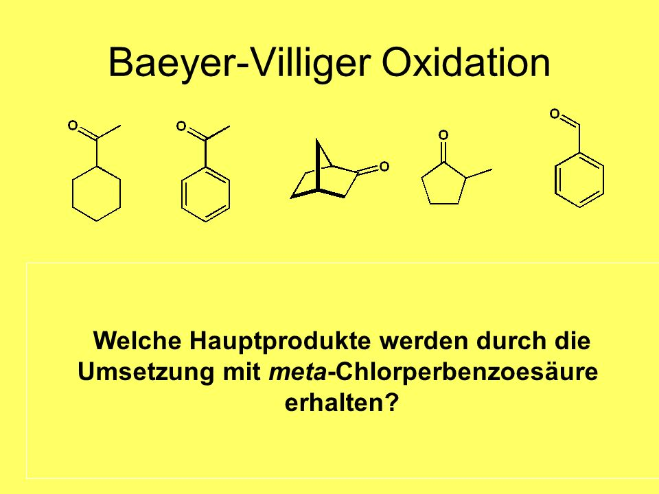 Baeyer-Villiger Oxidation