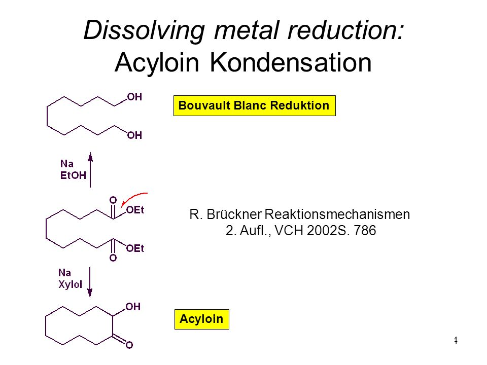 Dissolving metal reduction: Acyloin Kondensation