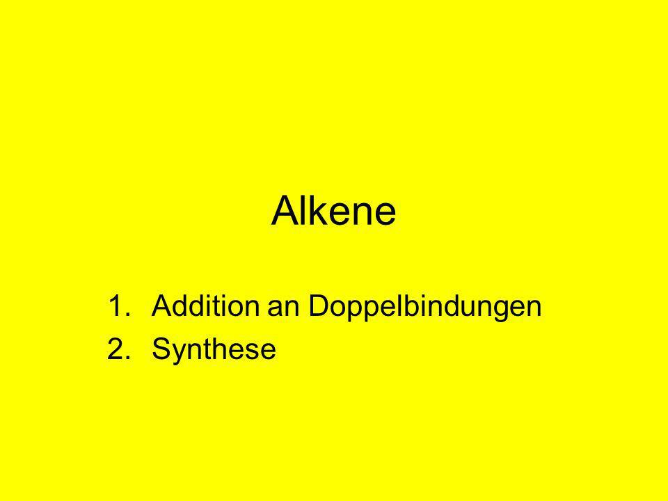 Addition an Doppelbindungen Synthese