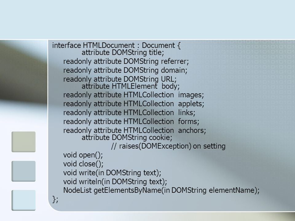 interface HTMLDocument : Document { attribute DOMString title;