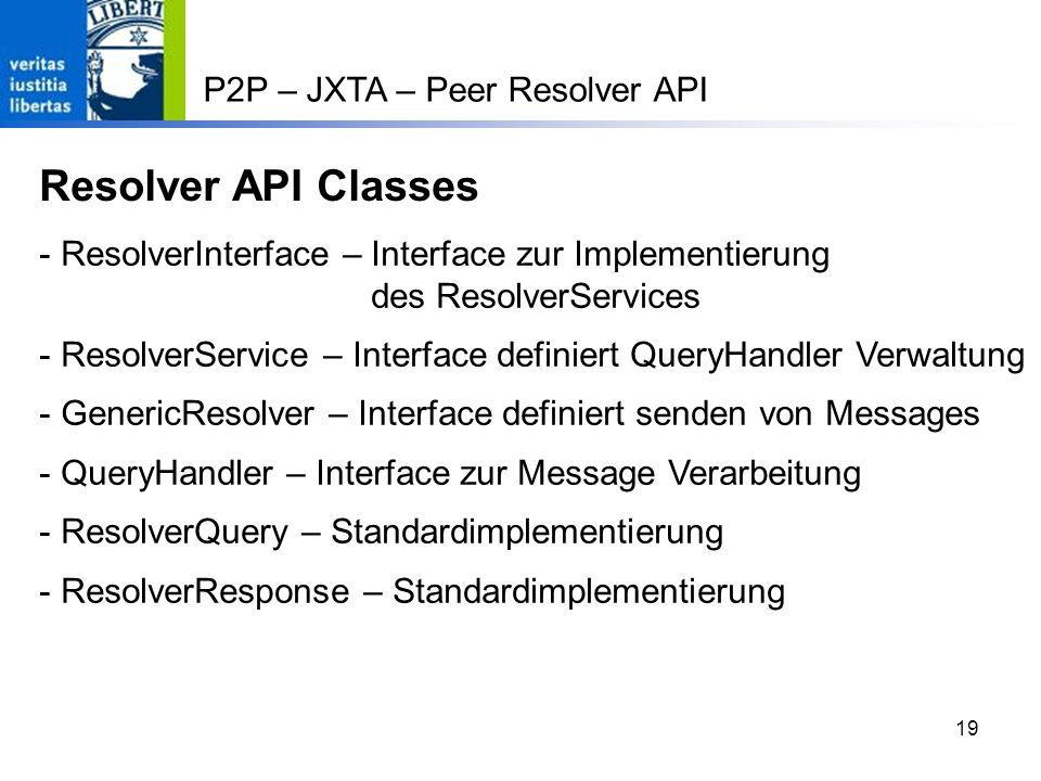 Resolver API Classes P2P – JXTA – Peer Resolver API