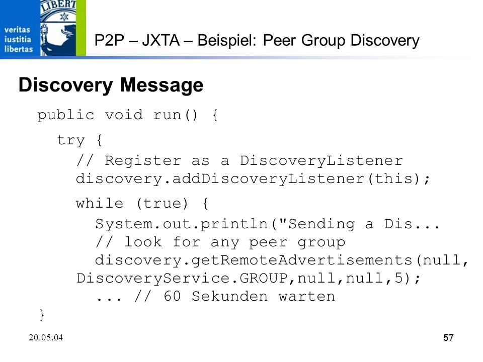 Discovery Message P2P – JXTA – Beispiel: Peer Group Discovery
