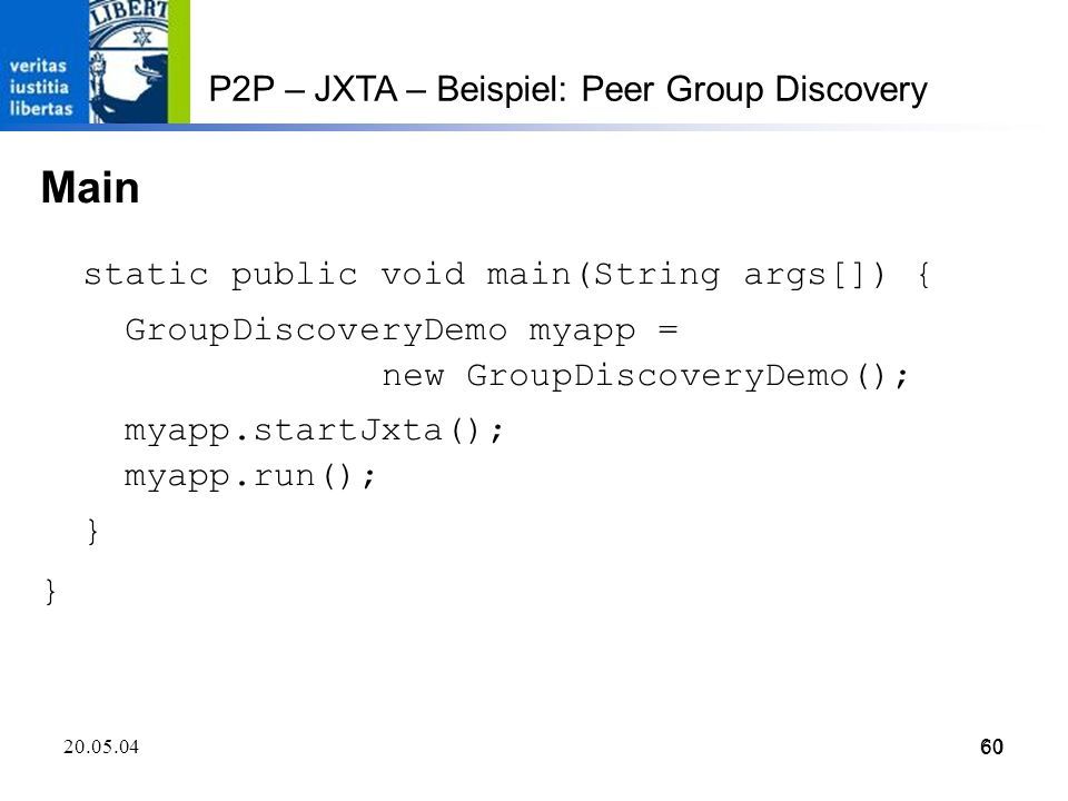 Main P2P – JXTA – Beispiel: Peer Group Discovery