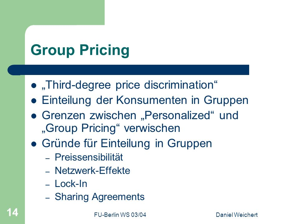 "Group Pricing ""Third-degree price discrimination"