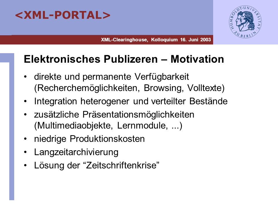 Elektronisches Publizeren – Motivation