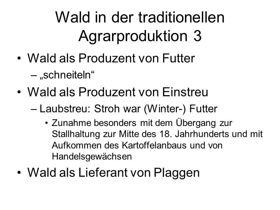 Wald in der traditionellen Agrarproduktion 3