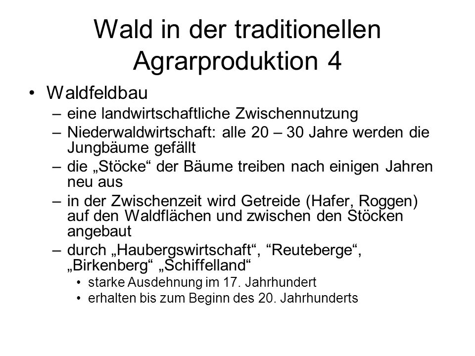 Wald in der traditionellen Agrarproduktion 4