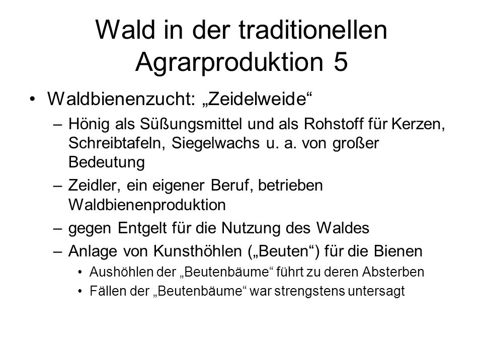 Wald in der traditionellen Agrarproduktion 5